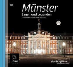 Münster Sagen und Legenden von Giersberg,  Christine, John,  Michael, Teschner,  Uve