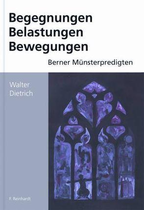 Münsterpredigten von Walter Dietrich von Dietrich,  Walter