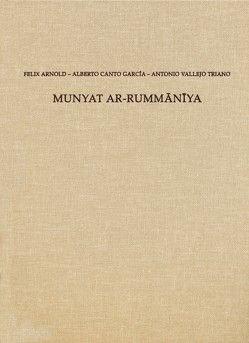 Munyat ar-Rummaniya von Arnold,  Felix, Canto Garcia,  Alberto, Vallejo Triano,  Antonio