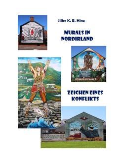 Murals in Nordirland von Hinz,  Silke K. B.