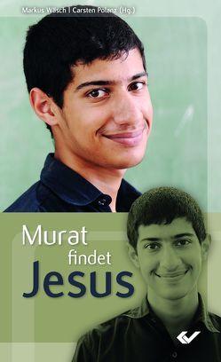 Murat findet Jesus von Polanz,  Carsten, Wäsch,  Markus