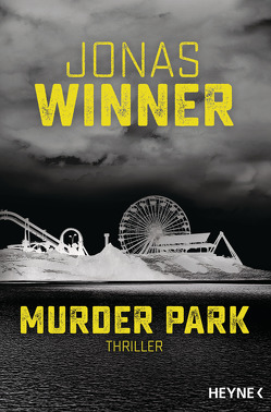 Murder Park von Winner,  Jonas