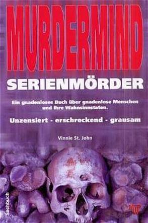 Murdermind – Serienmörder von St. John,  Vinni