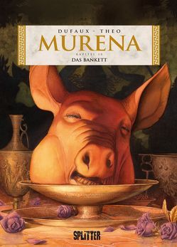 Murena. Band 10 von Dufaux,  Jean, Theo
