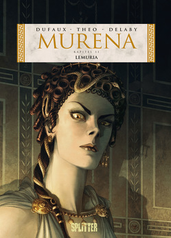 Murena. Band 11 von Delaby,  Philippe, Dufaux,  Jean, Theo
