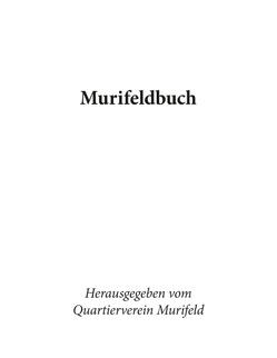 Murifeldbuch von Castellote,  Manuel, Murifeld,  Quartierverein, Pertinez,  Angela