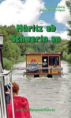 Müritz ab Schwerin an von Opitz,  Frank-Michael, Opitz-Karig,  Ute