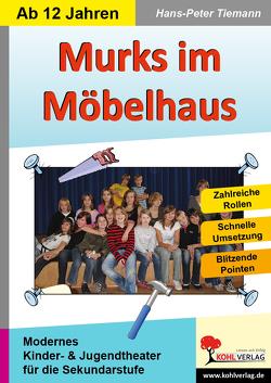 Murks im Möbelhaus von Tiemann,  Hans-Peter