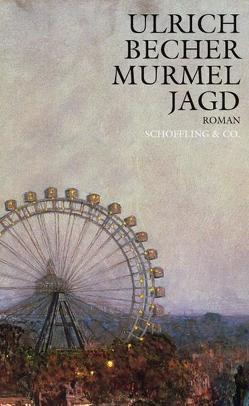 Murmeljagd von Becher,  Ulrich