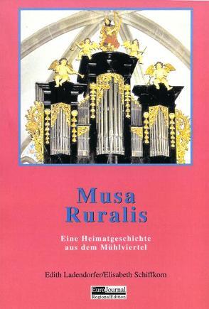 Musa Ruralis von Ladendorfer,  Edith, Schiffkorn,  Elisabeth