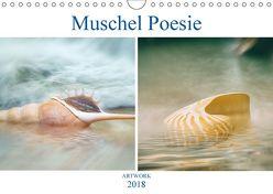 Muschel Poesie – ARTWORK (Wandkalender 2018 DIN A4 quer) von Brunner-Klaus,  Liselotte