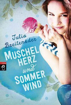 Muschelherz und Sommerwind von Breitenöder,  Julia