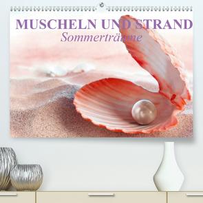 Muscheln und Strand – Sommerträume (Premium, hochwertiger DIN A2 Wandkalender 2021, Kunstdruck in Hochglanz) von Stanzer,  Elisabeth