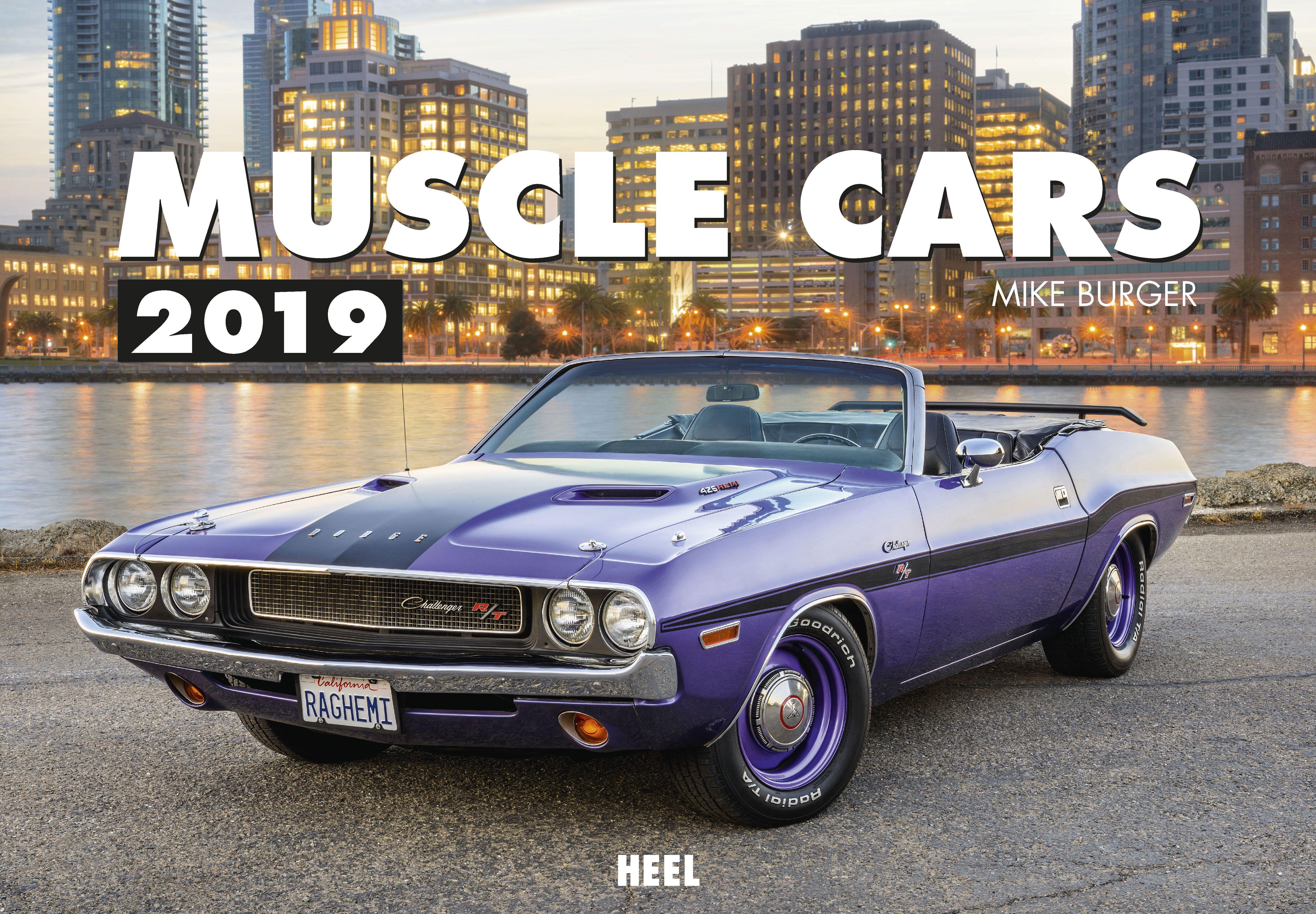 muscle cars 2019 von burger, mike (fotograf): die spektakulärsten und