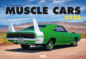 Muscle Cars 2022 von Burger,  Mike