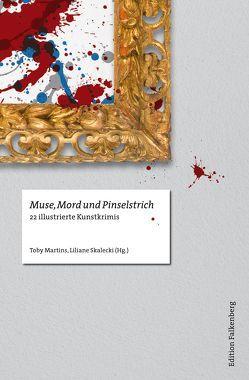 Muse, Mord und Pinselstrich von Martins,  Toby, Skalecki,  Liliane