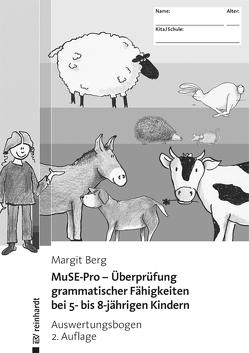 MuSE-Pro – Überprüfung grammatischer Fähigkeiten bei 5- bis 8-jährigen Kindern von Berg,  Margit