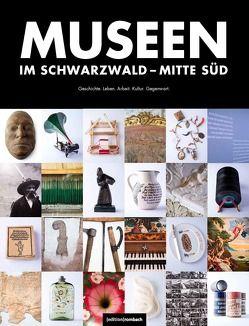 Museen im Schwarzwald von Hodeige, Wissing,  Michael