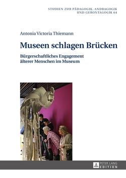 Museen schlagen Brücken von Thiemann,  Antonia