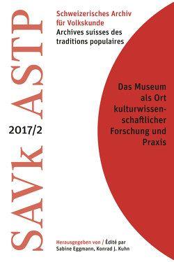 Museum als Ort und Medium der kulturwissenschaftlichen (Forschungs-)Praxis von Eggmann,  Sabine, Kuhn,  Konrad J.