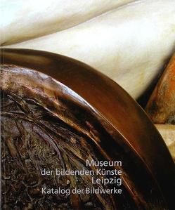 Museum der bildenden Künste Leipzig von Brockhaus,  Christoph, Guratzsch,  Herwig, Hartleb,  Renate, Klugmann,  Claudia, Sander,  Dietulf