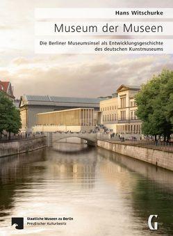 Museum der Museen von Witschurke,  Hans