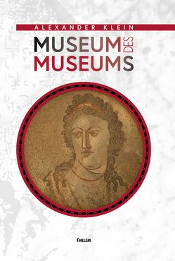Museum des Museums von Klein,  Alexander