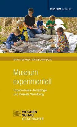 Museum experimentell von Schmidt,  Martin, Wunderli,  Marlise
