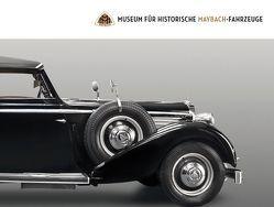 Museum für historische Maybach-Fahrzeuge von Brandenstein-Zeppelin,  Albrecht von, Hofmann,  Anna, Hofmann,  Helmut, Schmid-Maybach,  Irmgard, Wolff Metternich,  Michael