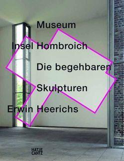 Museum Insel Hombroich von Blömeke,  Christel, Heerich,  Martin, Heusinger von Waldegg,  Joachim, Müller,  Hermann H., Weinert,  Eva