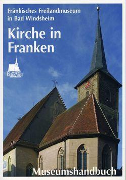 Museum Kirche in Franken von Bedal,  Konrad, Böß,  Stephanie, Thurnwald,  Andrea K