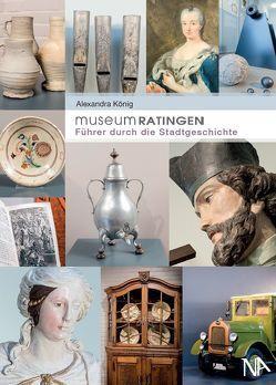 Museum Ratingen von König,  Alexandra