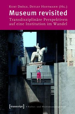 Museum revisited von Dröge,  Kurt, Hoffmann (verst.),  Detlef
