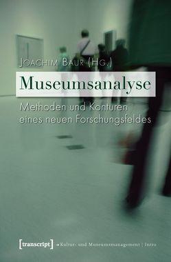 Museumsanalyse von Baur,  Joachim