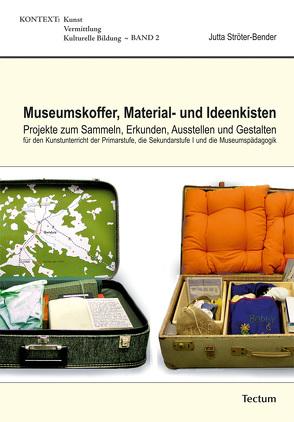 Museumskoffer, Material- und Ideenkisten von Ströter-Bender,  Jutta