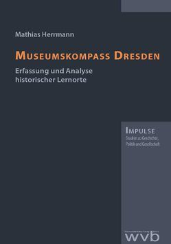 Museumskompass Dresden von Herrmann,  Mathias