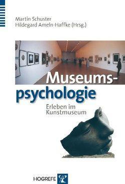 Museumspsychologie von Ameln-Haffke,  Hildegard, Schuster,  Martin
