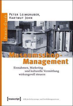Museumsshop-Management von John,  Hartmut, Leimgruber,  Peter