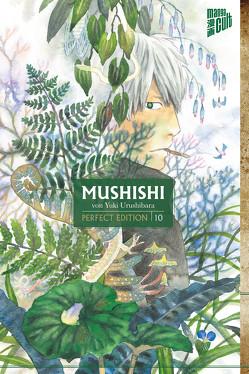 Mushishi – Perfect Edition 10 von Müller,  Jan-Christoph, Urushibara,  Yuki