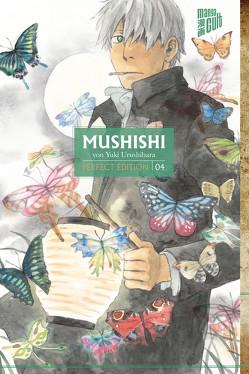 Mushishi – Perfect Edition 4 von Urushibara,  Yuki