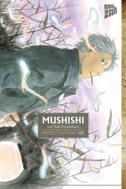 Mushishi – Perfect Edition 5 von Urushibara,  Yuki