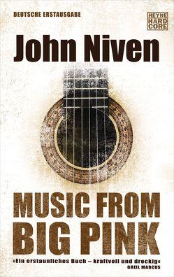 Music from Big Pink von Glietsch,  Stephan, Niven,  John