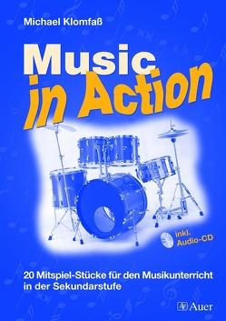 Music in Action, Band 1 von Klomfaß,  Michael