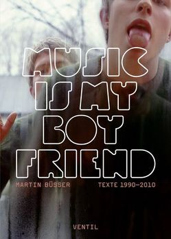 Music is my Boyfriend von Buesser,  Martin, Engelmann,  Jonas, Rüdiger,  Ingo, Schmitt,  Oliver