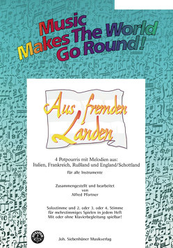 Music Makes the World go Round – Aus fremden Landen – Direktion von Pfortner,  Alfred