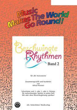 Music Makes the World go Round – Beschwingte Rhythmen 2 – Stimme 1+2 in C – Flöte von Pfortner,  Alfred