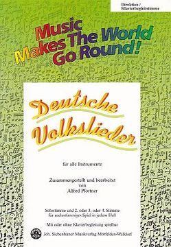 Music Makes the World go Round – Deutsche Volkslieder – Stimme 1+2 in Bb – Bb Trompete von Pfortner,  Alfred