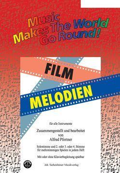 Music Makes the World go Round – Film Melodien – Stimme 1+2 in C – Flöte von Pfortner,  Alfred
