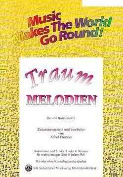 Music Makes the World go Round – Traummelodien – Stimme 1+2+3 in Eb – Altsax / Eb Klarinette von Pfortner,  Alfred