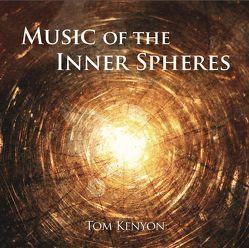 Music of the Inner Spheres von Kenyon,  Tom
